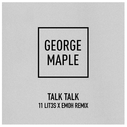 george_maple_talk_talk_remix_emoh_control_alt_delight